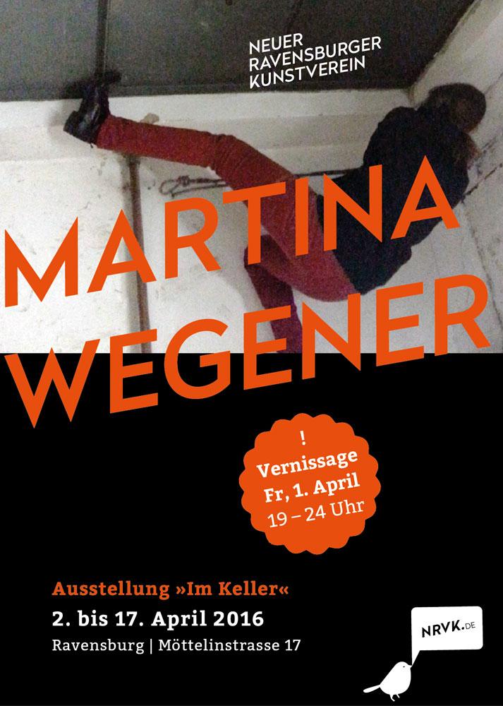 Neuer Kunstverein Ravensburg - Ausstelungsreihe Im Keller: Martina Wegener