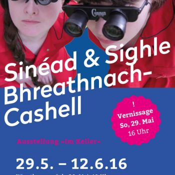 Ausstellungsreihe IM KELLER Nr. 5: Sinéad & Sighle Bhreathnach-Cashell
