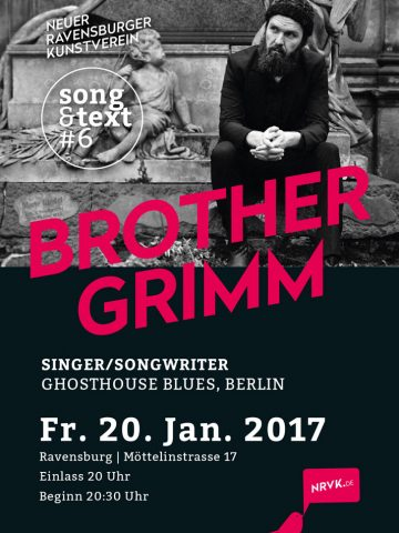 Song & Text #6 mit Brother Grimm